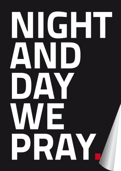 NIGHT AND DAY WE PRAY Sticker/Aufkleber